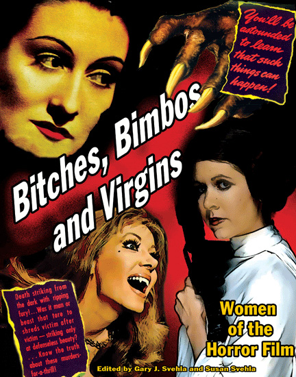 Bitches, Bimbos and Virgins