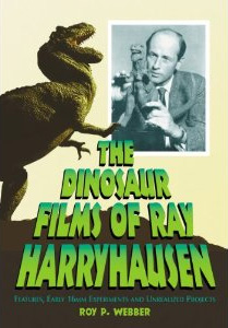 The Dinosaur Films of Ray Harryhausen: