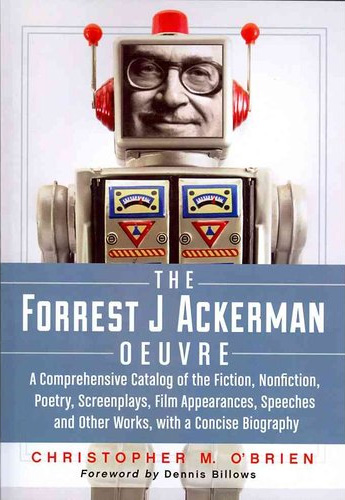 The Forrest J Ackerman Oeuvre: