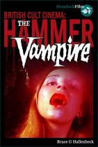 British Cult Cinema:<br/>THE HAMMER VAMPIRE