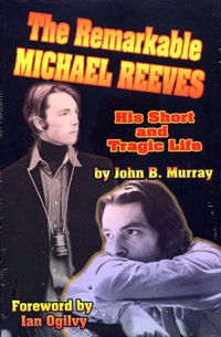 The Remarkable Michael Reeves