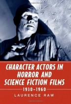 Character Actors in Horror & Science Fiction Films 1930-1960