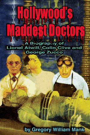 Hollywood's Maddest Doctors