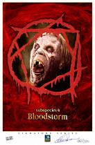 Subspecies 4 Bloodstorm</br>(signed print)
