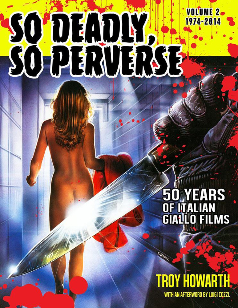 So Deadly, So Perverse Vol. 2:<br/>1974-2014