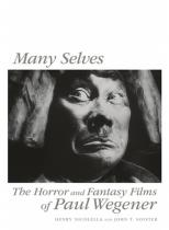 Many Selves: The Horror and Fantasy Films of Paul Wegener