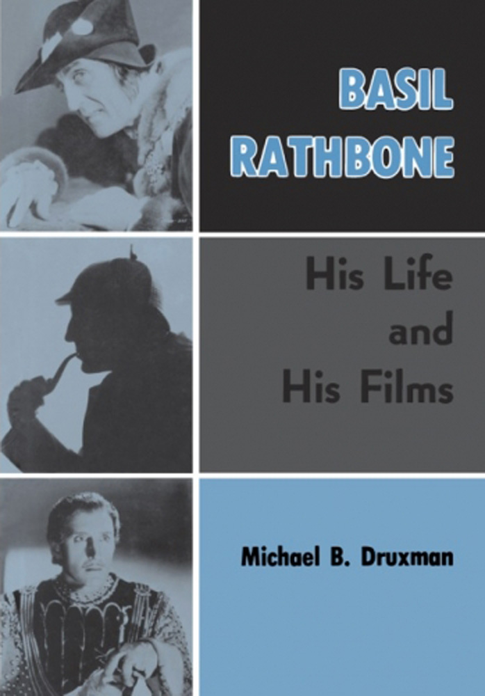 Basil Rathbone: His Life and His Films