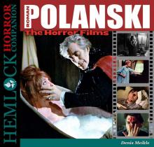 Polanski: The Horror Films