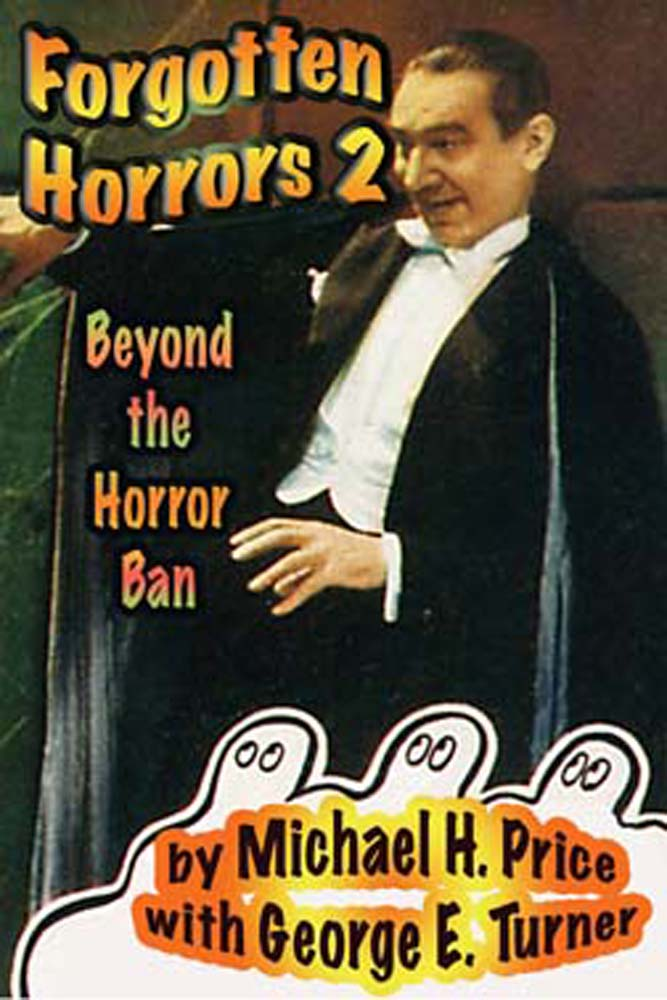 Forgotten Horrors 2: Beyond the Horror Ban