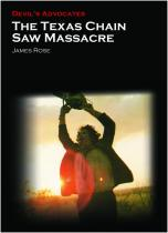 Devil's Advocates: Texas Chain Saw Massacre