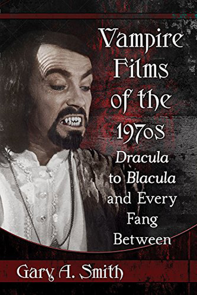 Vampire Films of the 1970s:
