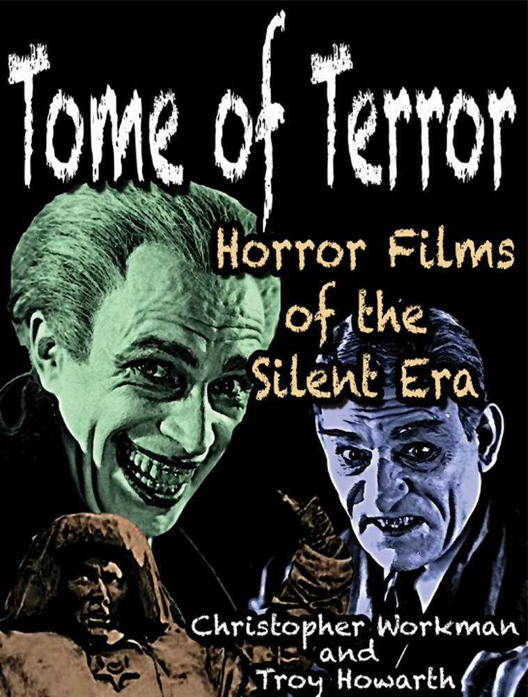 Tome of Terror: Horror Films of the Silent Era