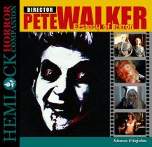 Pete Walker: Ecstasy of Terror