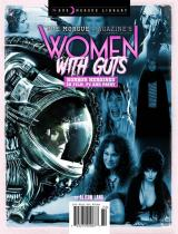 Women With Guts: Horror Heroines in Film, TV and Print