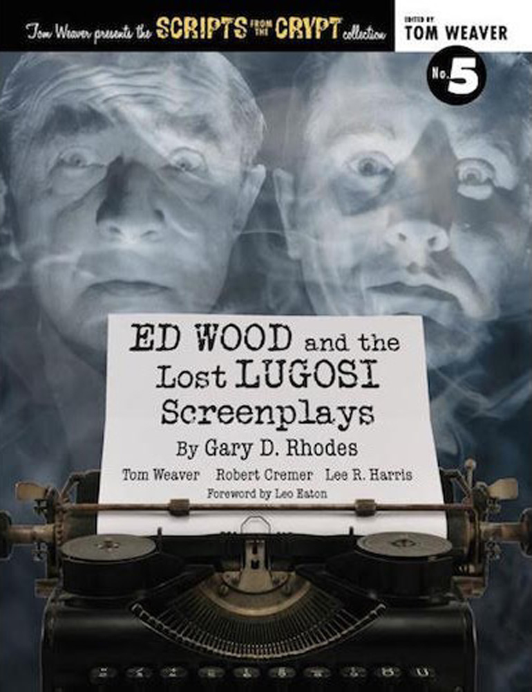 Ed Wood and the Lost Lugosi Screenplays