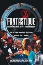 Fantastique: Interviews with Sci-Fi, Horror & Fatasy Filmmakers