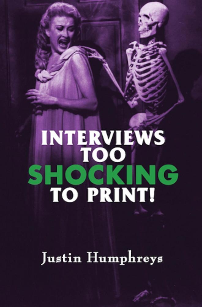 Interviews Too Shocking to Print
