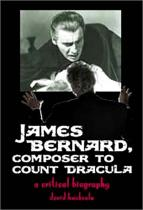 James Bernard, Composer to Count Dracula: