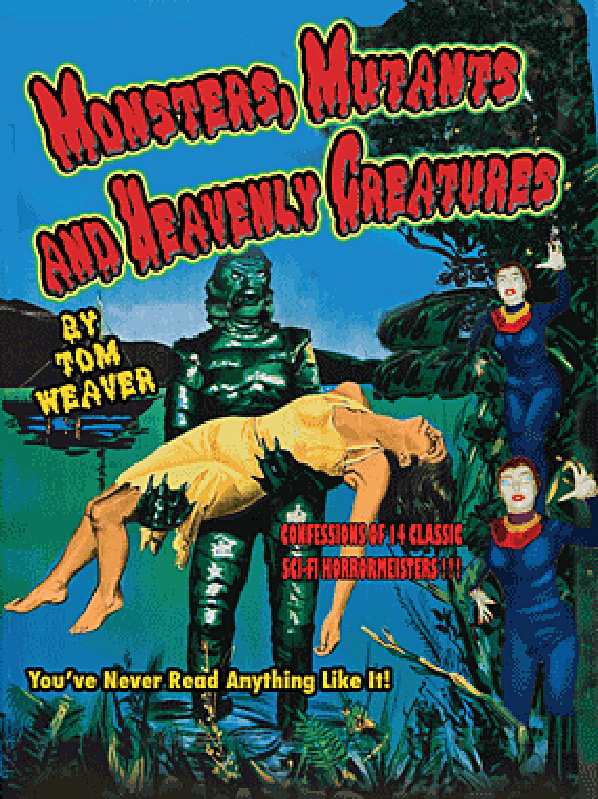 Monsters, Mutants & Heavenly Creatures