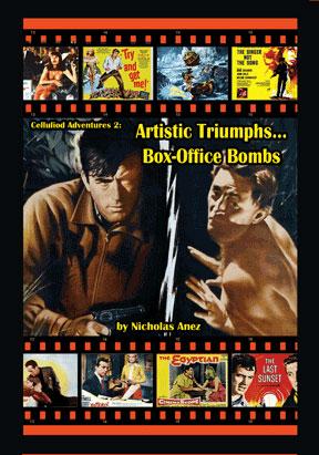 Celluloid Adventures 2 - Artistic Triumphs, Box-Office Bombs
