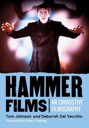 Hammer Films: An Exhaustive Filmography.