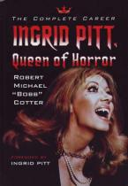 Ingrid Pitt: Queen of Horror.